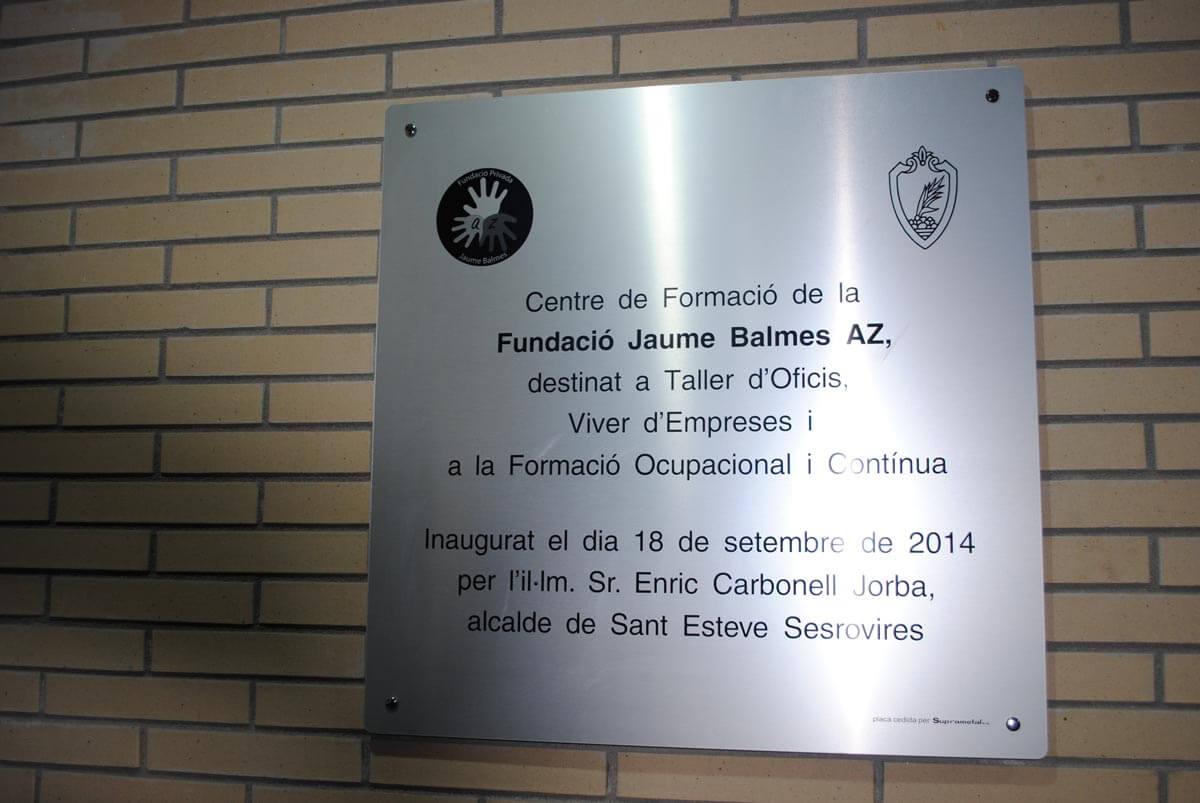 Placa inaugural Centro Técnico Fundació Privada Jaume Balmes en Sant Esteve Sesrorivres